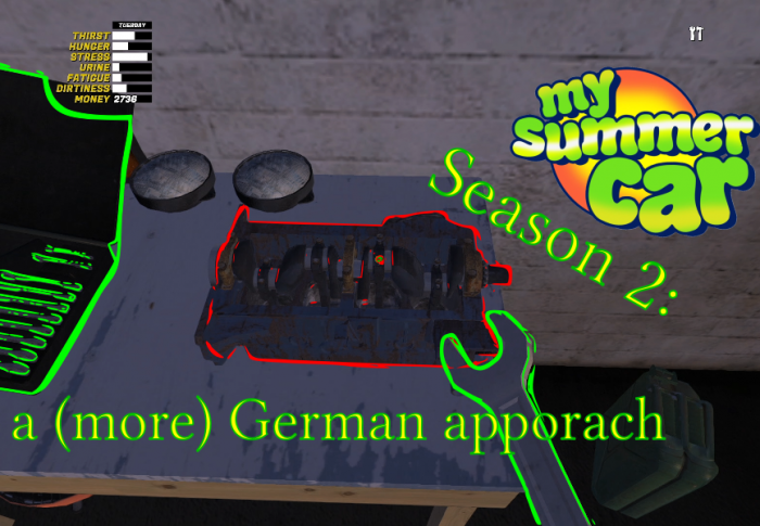 My Summer Car Season 2: a (more) German approach