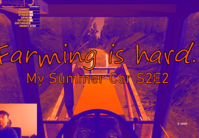Farming is hard: My Summer Car S2E2
